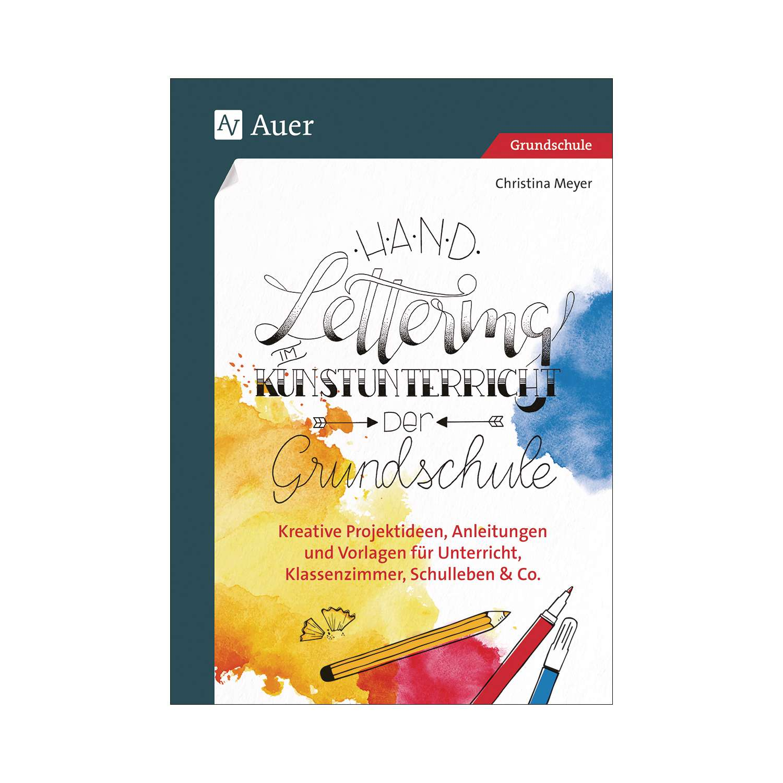 Handlettering im Kunstunterricht der Grundschule