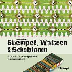 Stempel, Walzen & Schablonen