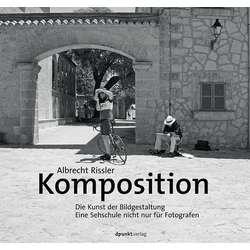Komposition - Die Kunst der Bildgestaltung