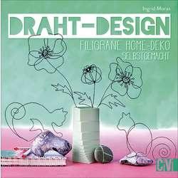 Draht-Design - Filigrane Home-Deko selbstgemacht