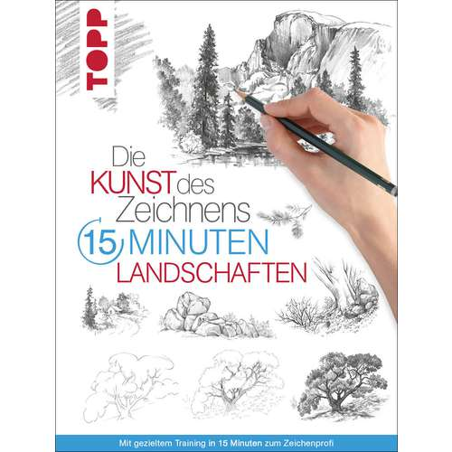 Die Kunst des Zeichnens 15 Minuten – Landschaften