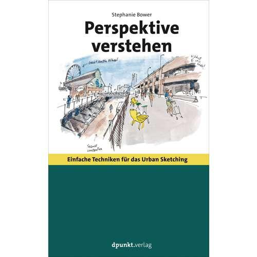 Perspektive verstehen - Einfach Techniken für das Urban Sketching