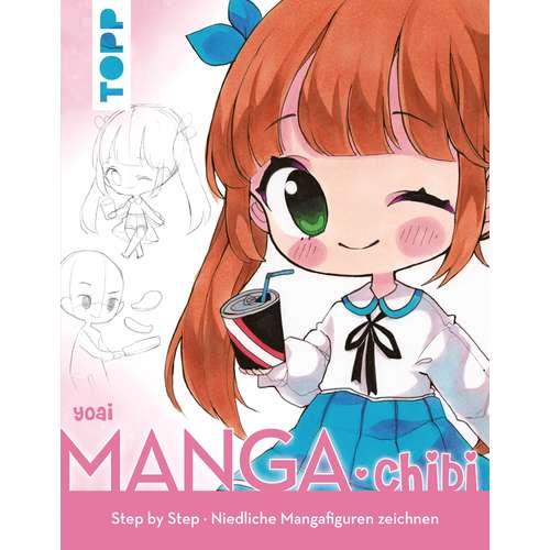 Manga Chibi - Niedliche Mangafiguren zeichnen