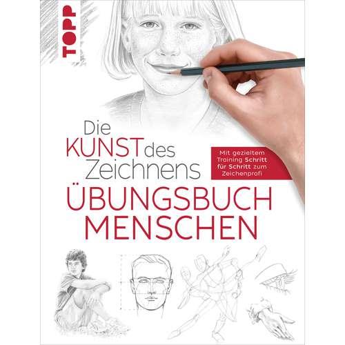 Übungsbuch: Die Kunst des Zeichnens - Menschen