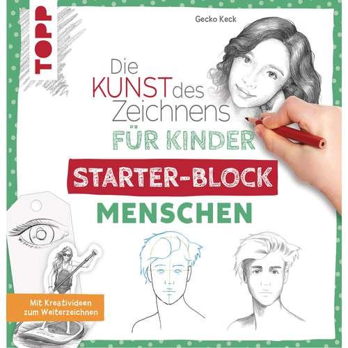 Die Kunst des Zeichnens für Kinder Starter-Block Menschen